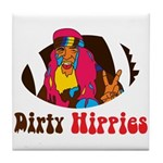 Dirty Hippies Tile Coaster