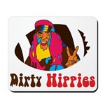 Dirty Hippies Mousepad