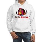 Dirty Hippies Hooded Sweatshirt