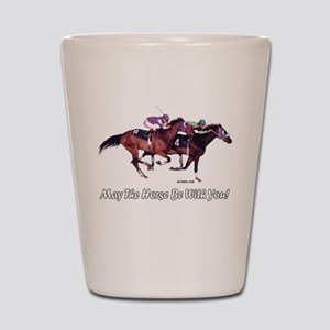 May The Horse Be With You Shot Glass