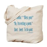 Sneeze: A Funny Haiku Tote Bag