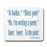 Sneeze: A Funny Haiku Mousepad
