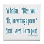 Sneeze: A Funny Haiku Tile Coaster