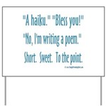 Sneeze: A Funny Haiku Yard Sign