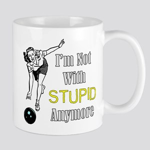 not with stupid anymore Mugs