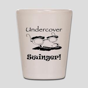 Undercover Swinger! Shot Glass