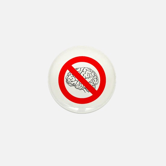 No Brains Mini Button