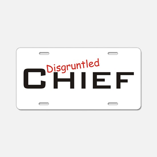 Disgruntled Chief Aluminum License Plate