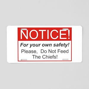 Notice / Chiefs Aluminum License Plate