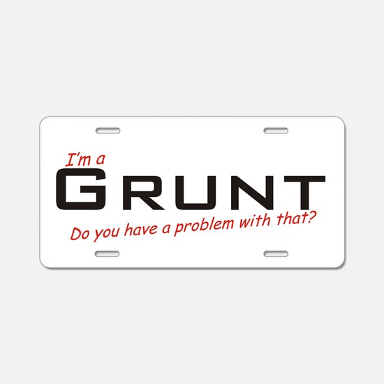 Grunt/Problem! Aluminum License Plate
