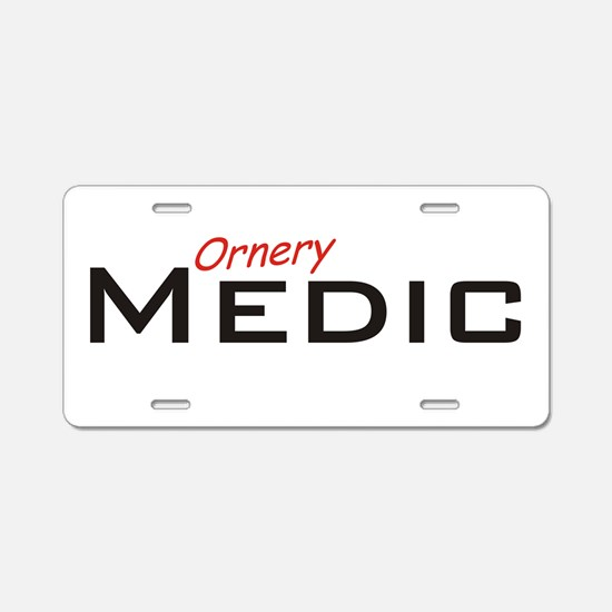 Ornery Medic Aluminum License Plate
