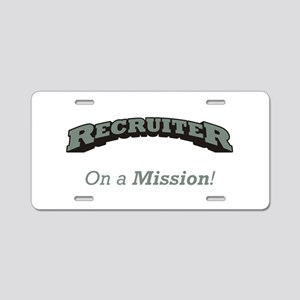 Recruiter - On a Mission Aluminum License Plate
