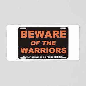 Beware / Warriors Aluminum License Plate