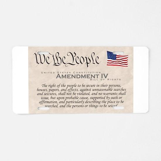 Amendment IV Aluminum License Plate
