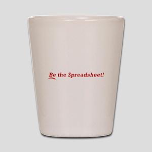Be the Spreadsheet Shot Glass