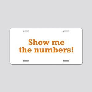 Show me the numbers! Aluminum License Plate