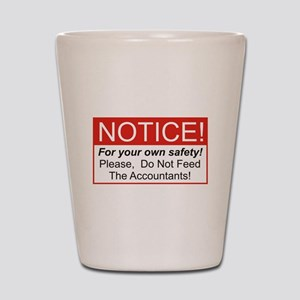 Notice / Accountants Shot Glass