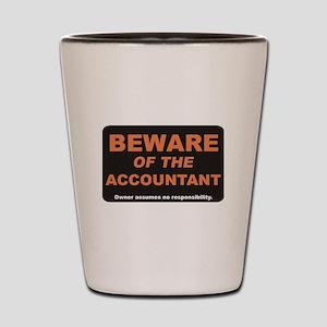 Beware / Accountant Shot Glass