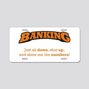 Banking-Numbers Aluminum License Plate