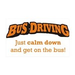 Bus Driving / Calm Down 38.5 x 24.5 Wall Peel