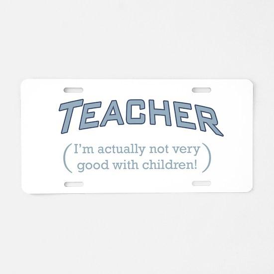Teacher / Children Aluminum License Plate