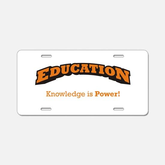 Education - Power Aluminum License Plate