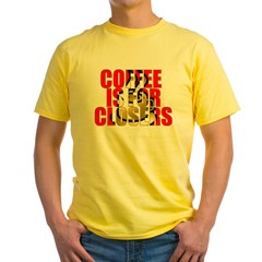 Coffee is for Closers Red T