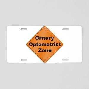 Ornery Optometrist Aluminum License Plate