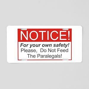 Notice / Paralegals Aluminum License Plate