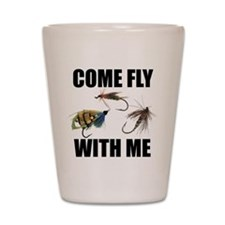 Come Fly With Me Shot Glass