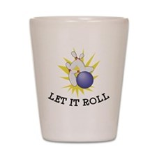 Let It Roll Bowling Shot Glass