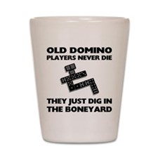 Domino Players Never Die Shot Glass