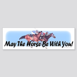May The Horse Be With You Sticker (Bumper)