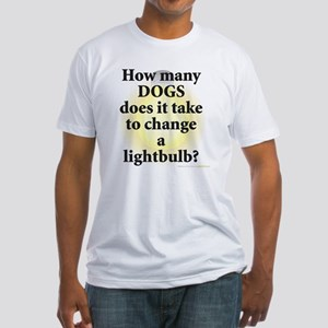 Dogs Change Lightbulb Fitted T-Shirt