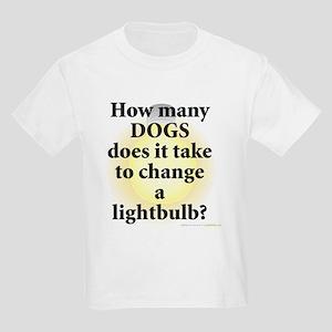 Dogs Change Lightbulb Kids Light T-Shirt