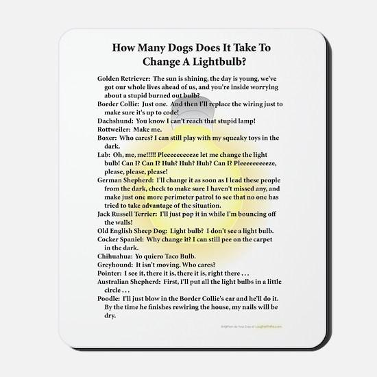 Dogs Change Lightbulb Mousepad