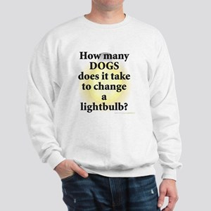 Dogs Change Lightbulb Sweatshirt