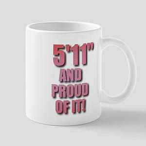 5 foot 11 Mug
