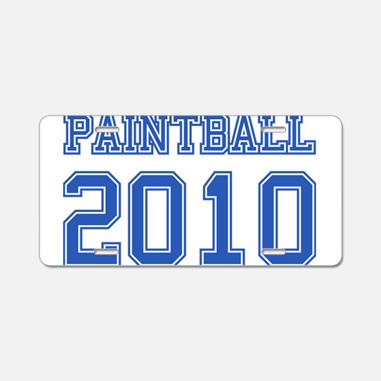 """Paintball 2010"" Aluminum License Plate"