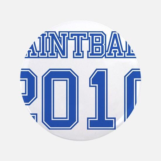 """Paintball 2010"" 3.5"" Button"