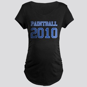 """Paintball 2010"" Maternity Dark T-Shirt"