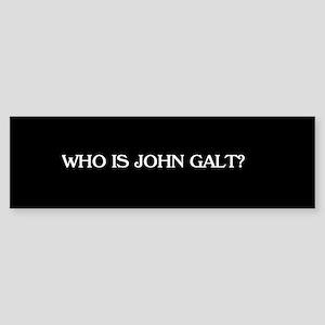 Who is John Galt? Bumper STicker Bumper Sticker