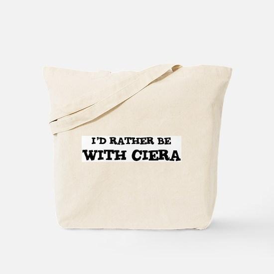 With Ciera Tote Bag