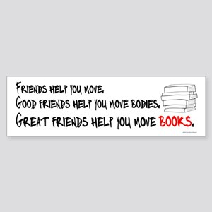 Great Friends Help Move Books Sticker (Bumper)
