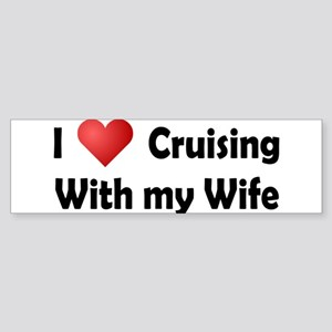 Cruising with my Wife Sticker (Bumper)