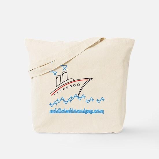 Addicted to Cruises Tote Bag