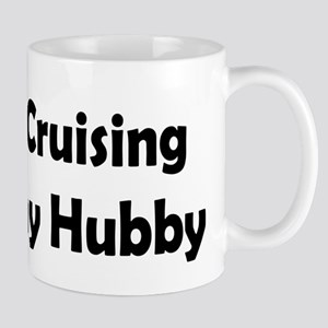 Cruising with my Hubby Mug