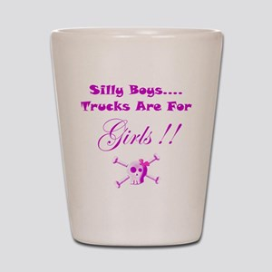 a9718a520bb2 Silly Boys Trucks Are For Girls Shot Glasses - CafePress