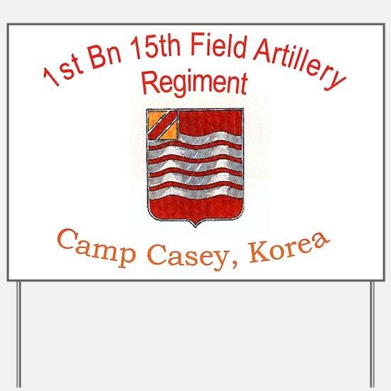 1st Bn 15th Field Artillery Yard Sign