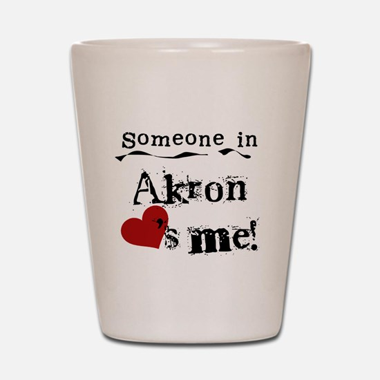 Akron Loves Me Shot Glass